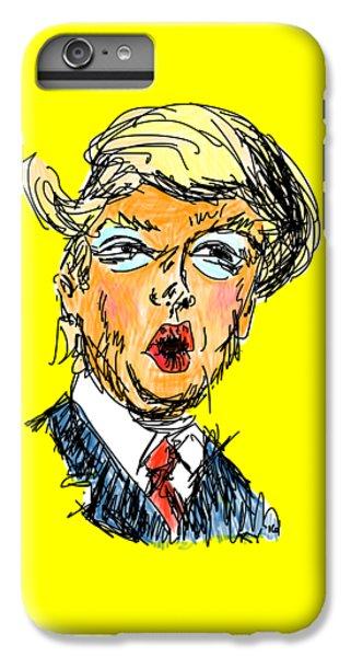 Trump IPhone 6 Plus Case by Robert Yaeger