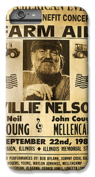 Willie Nelson Neil Young 1985 Farm Aid Poster IPhone 6 Plus Case by John Stephens