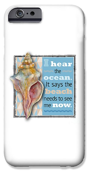 I Hear The Ocean. IPhone Case by Amy Kirkpatrick