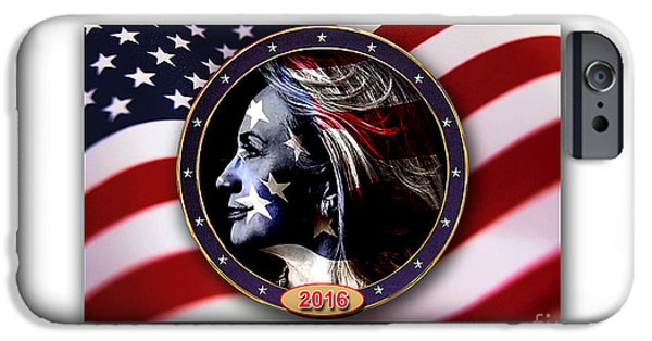 Hillary 2016 IPhone 6s Case by Marvin Blaine