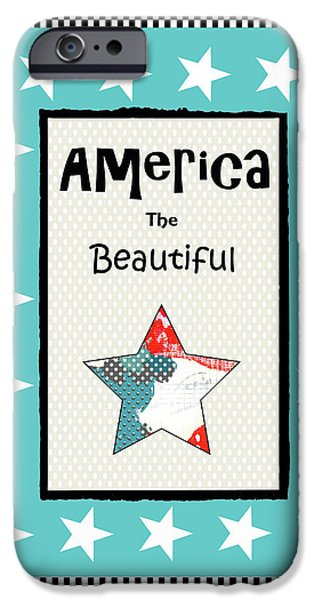 America The Beautiful IPhone Case by Sarah Ogren
