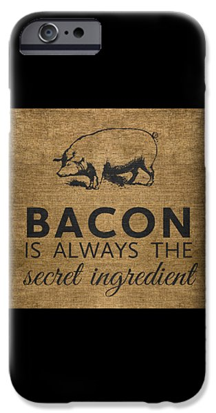 Bacon Is Always The Secret Ingredient IPhone 6s Case by Nancy Ingersoll