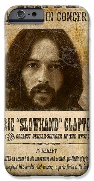 Clapton Wanted Poster IPhone 6s Case by Gary Bodnar