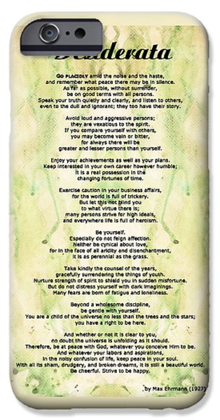 Desiderata 5 - Words Of Wisdom IPhone Case by Sharon Cummings