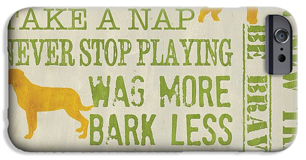Dog Wisdom IPhone Case by Debbie DeWitt