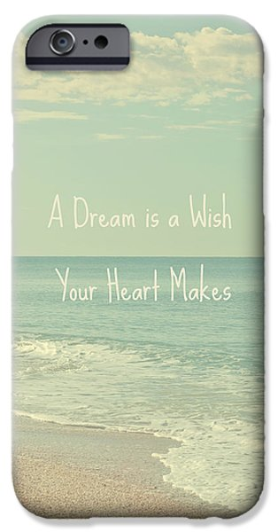 Dreams And Wishes IPhone Case by Kim Hojnacki