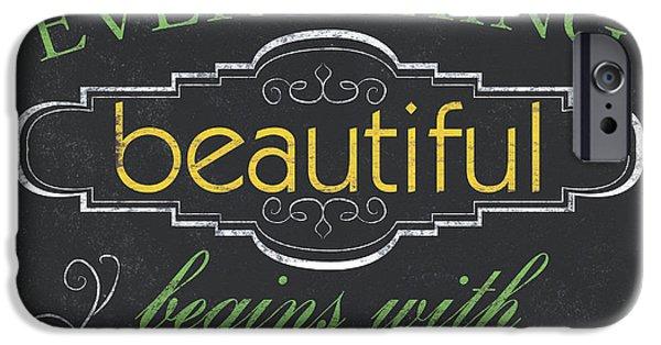 Everything Beautiful IPhone Case by Debbie DeWitt