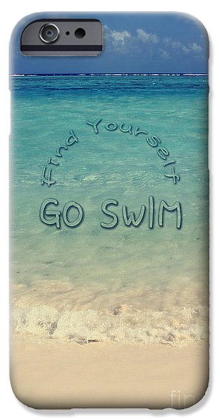Find Yourself Go Swim Tropical Beach Motivational Quote IPhone Case by Beverly Claire Kaiya