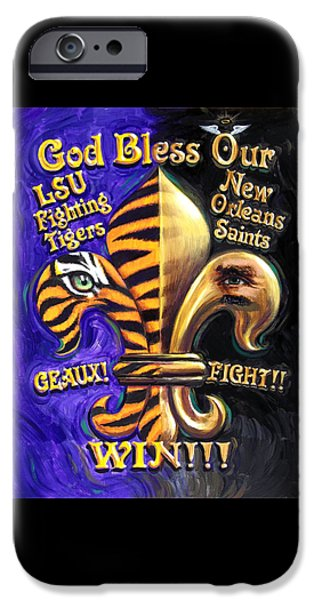 God Bless Our Tigers And Saints IPhone Case by Mike Roberts