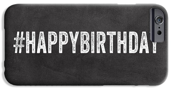 Happy Birthday Card- Greeting Card IPhone Case by Linda Woods