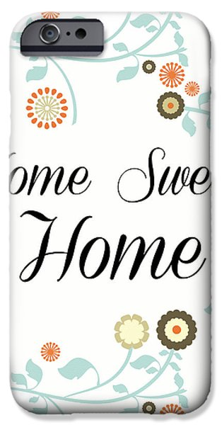 Home Sweet Home IPhone Case by Pati Photography
