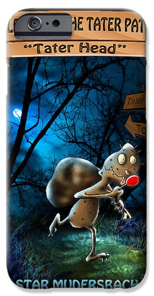 Tales From The Tater Patch IPhone Case by Star  Mudersbach
