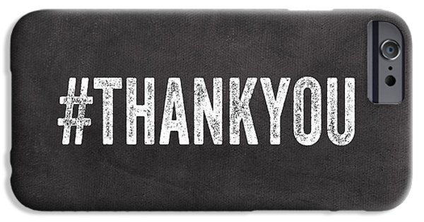 Thank You- Greeting Card IPhone Case by Linda Woods