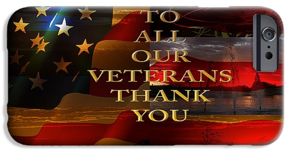 To All Our Veterans IPhone Case by Beverly Guilliams