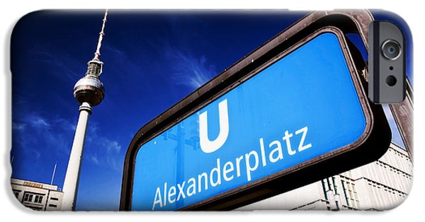 Ubahn Alexanderplatz Sign And Television Tower Berlin Germany IPhone Case by Michal Bednarek