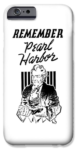 Uncle Sam - Remember Pearl Harbor  IPhone Case by War Is Hell Store