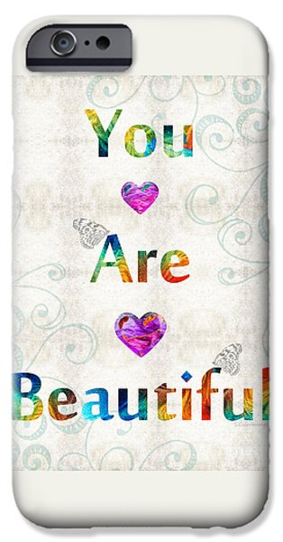 Uplifting Art - You Are Beautiful By Sharon Cummings IPhone Case by Sharon Cummings