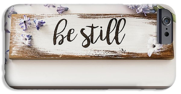 Be Still In The Silence IPhone Case by Kim Hojnacki