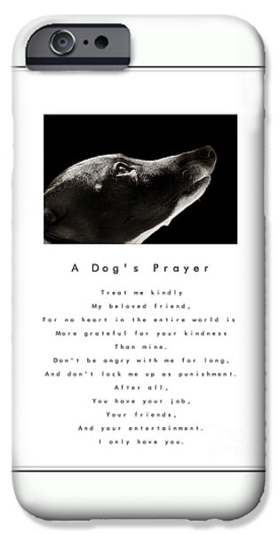 A Dog's Prayer - White IPhone Case by Angela Rath