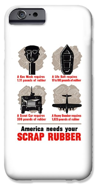 America Needs Your Scrap Rubber IPhone Case by War Is Hell Store