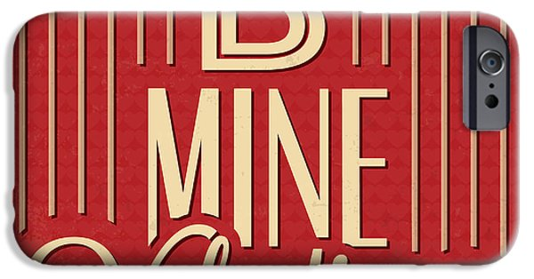 B Mine Valentine IPhone Case by Naxart Studio