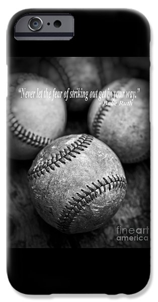 Babe Ruth Quote IPhone 6s Case by Edward Fielding