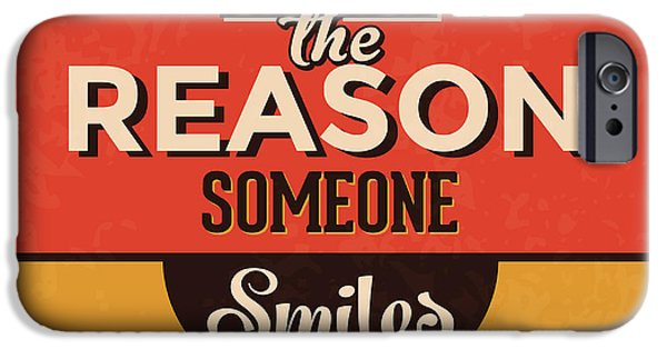 Be The Reason Someone Smiles Today IPhone Case by Naxart Studio