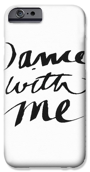 Dance With Me- Art By Linda Woods IPhone Case by Linda Woods