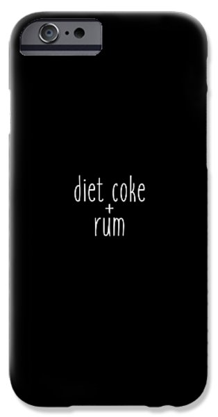 Diet Coke And Rum IPhone 6s Case by Cortney Herron