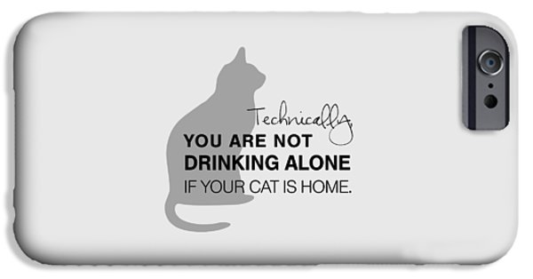 Drinking With Cats IPhone Case by Nancy Ingersoll
