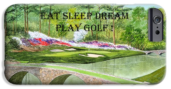 Eat Sleep Dream Play Golf - Augusta National 12th Hole IPhone Case by Bill Holkham