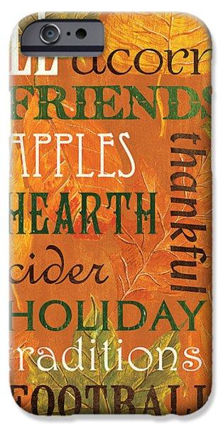 Fall Typography 2 IPhone Case by Debbie DeWitt
