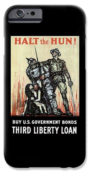 Halt The Hun - Ww1 IPhone Case by War Is Hell Store