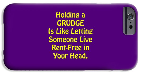 Holding A Grudge Is Like 5438.02 IPhone Case by M K  Miller