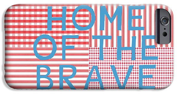 Home Of The Brave- Art By Linda Woods IPhone Case by Linda Woods