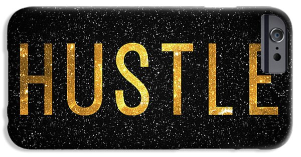 Hustle IPhone 6s Case by Taylan Soyturk