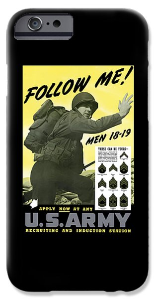 Join The Us Army  IPhone Case by War Is Hell Store