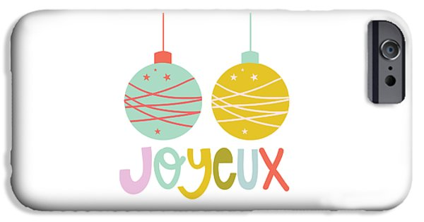 Joyeux  IPhone Case by Colleen VT