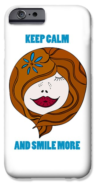 Keep Calm And Smile More IPhone Case by Frank Tschakert