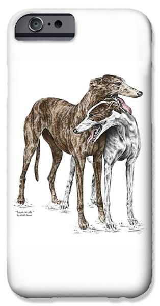 Lean On Me - Greyhound Dogs Print Color Tinted IPhone Case by Kelli Swan