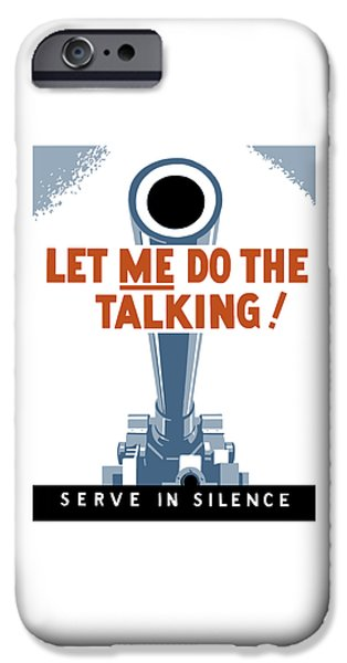 Let Me Do The Talking IPhone Case by War Is Hell Store