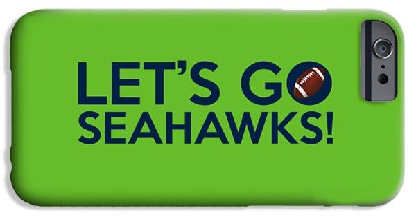 Let's Go Seahawks IPhone 6s Case by Florian Rodarte