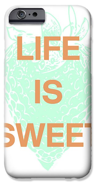Life Is Sweet- Art By Linda Woods IPhone Case by Linda Woods
