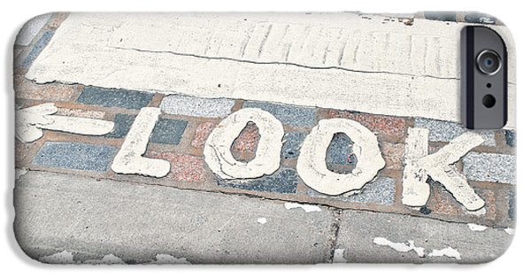 Look Sign IPhone Case by Tom Gowanlock
