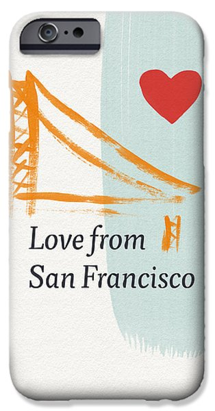 Love From San Francisco- Art By Linda Woods IPhone Case by Linda Woods
