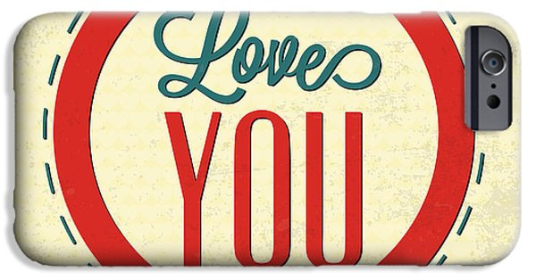 Love You Forever IPhone Case by Naxart Studio