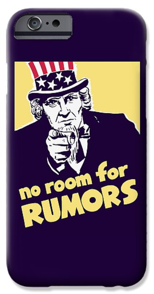 No Room For Rumors - Uncle Sam IPhone Case by War Is Hell Store