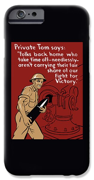 Private Tom - Ww2 Propaganda IPhone Case by War Is Hell Store