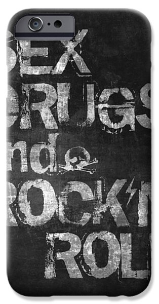 Sex Drugs And Rock N Roll IPhone 6s Case by Taylan Soyturk