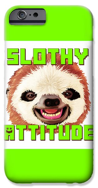 Slothy Attitude IPhone Case by Rene Lopez